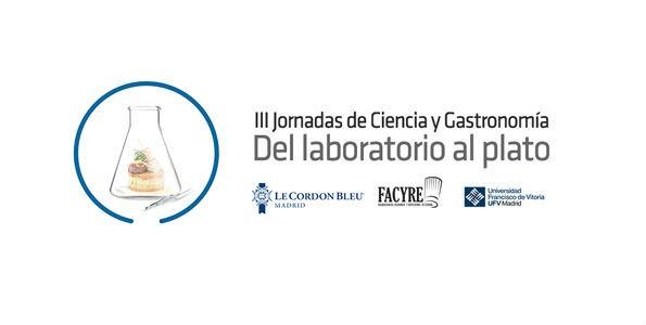 III Jornadas de Ciencia y Gastronomía