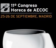 El XI Congreso Horeca de Aecoc mira hacia el futuro