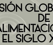 II Encuentro Visión Global de la Alimentación en el S.XXI