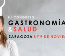 III Congreso Gastronomía y Salud de Zaragoza